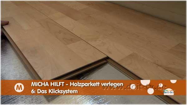 Holzparkett Mit Klicksystem Verlegen